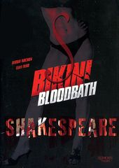 Bikini Bloodbath Shakespeare