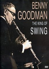 Benny Goodman - The King of Swing: Video