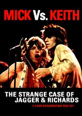The Rolling Stones - Mick Vs. Keith: The Strange