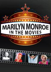 Marilyn Monroe - In the Movies