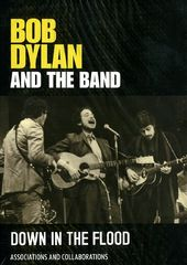 Bob Dylan and the Band - Down in the Flood: