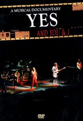 Yes - And You & I: A Musical Documentary