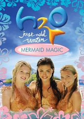 H2O: Just Add Water - Mermaid Magic