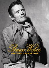 Bruce Weber: The Film Collection (Let's Get Lost