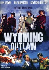 The Three Mesquiteers: Wyoming Outlaw