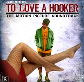 To Love A Hooker (2-LPs)