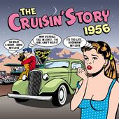 The Cruisin' Story 1956 (2-CD)