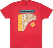 Breakfast of Champions - T-shirt
