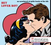 Hey Lover Boy!: An Assortment of Girlie Tracks of