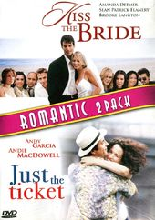 Kiss the Bride / Just the Ticket