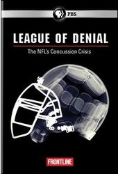 Frontline - League of Denial: The NFL's