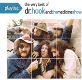 Playlist: The Very Best of Dr. Hook & the