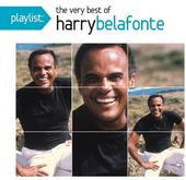 Playlist: The Very Best of Harry Belafonte