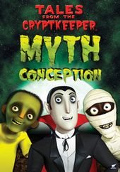 Tales from the Cryptkeeper - Myth Conceptions
