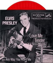 Love Me Tender / Any Way You Want Me (Red Vinyl)