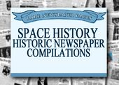 Space History - Historic Newspaper Compilations