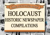 Holocaust - Historic Newspaper Compilations