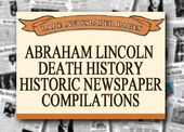 Abraham Lincoln - Death History - Historic