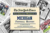 Michigan History - College Sports Newspaper