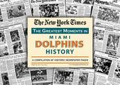 Football - Miami Dolphins History: NFL Football