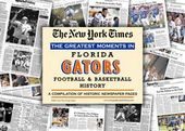 University of Florida - Gators History - College