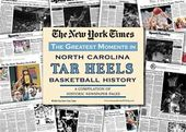 UNC Tar Heels History - College Sports Newspaper