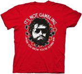 The Hangover: It's Not Gambling - T-Shirt