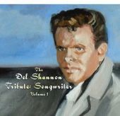 Del Shannon Tribute: Songwriter, Volume 1
