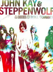 John Kay & Steppenwolf - A Rock and Roll Odyssey