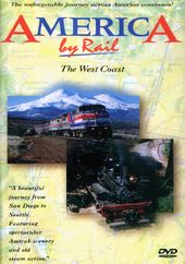 Trains - America By Rail: The West Coast