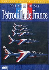 Aviation - Rolling in the Sky: Patrouille de