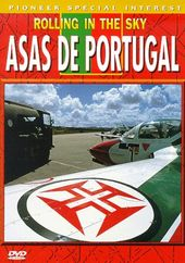 Aviation - Rolling in the Sky: Asas De Portugal