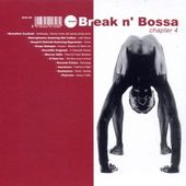 Volume 4 - Break N' Bossa