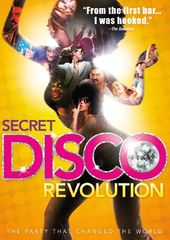 Secret Disco Revolution: The Party That Changed