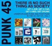 Punk 45: Underground Punk & Post Punk in the UK