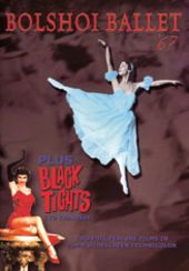 Bolshoi Ballet '67 / Black Tights