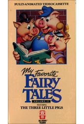 My Favorite Fairy Tales: Three Little Pigs