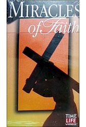 Miracles of Faith