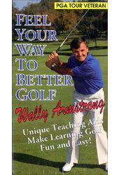 Golf - Feel Your Way To Better Golf