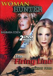 Woman Hunter / The Firing Line