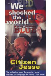 Citizen Jesse - Jesse Ventura: The Authorized