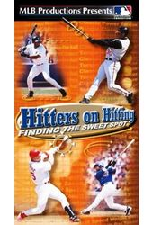 Baseball - Hitters On Hitting: Finding the Sweet