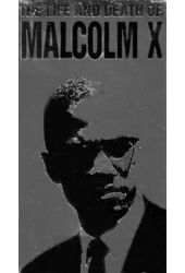 The Life And Death Of Malcolm X (2-Tape Set)