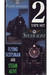 Trains - Flying Scotsman / Steam Alive (2-Tape