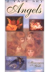 Angels: Messengers of the Gods (2-Tape Set)