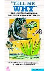 Tell Me Why - Pre-historic Animals, Reptiles and