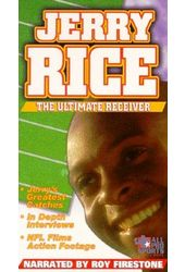 Football - Jerry Rice: The Ultimate Receiver