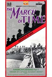 March of Time: American Defense, Part 1