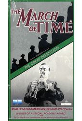 March of Time: Great Depression - Reality And