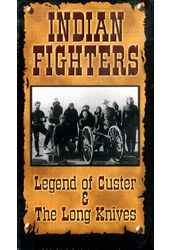 Indian Fighters: Legend Of Custer / The Long